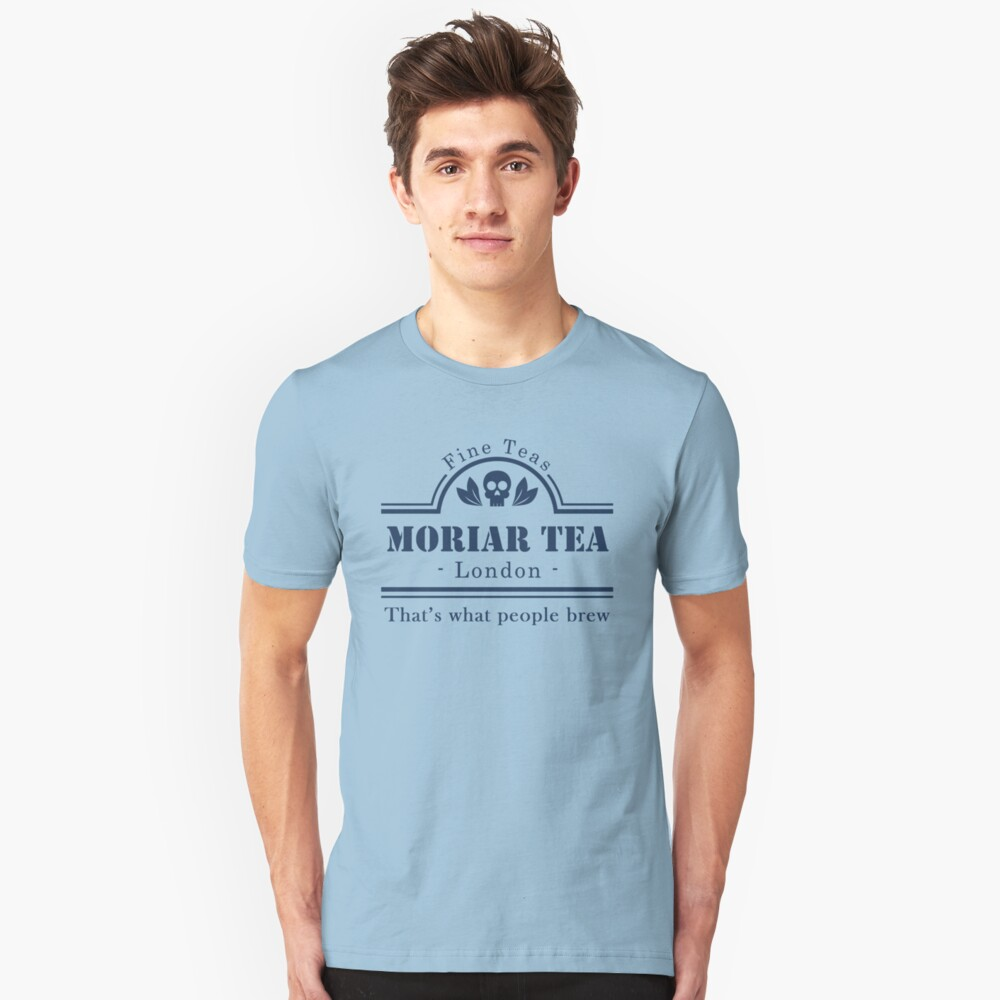 MoriarTea: That's What People Brew Unisex T-Shirt Front