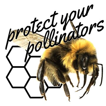 protect your pollinators!! by SillySilhouette