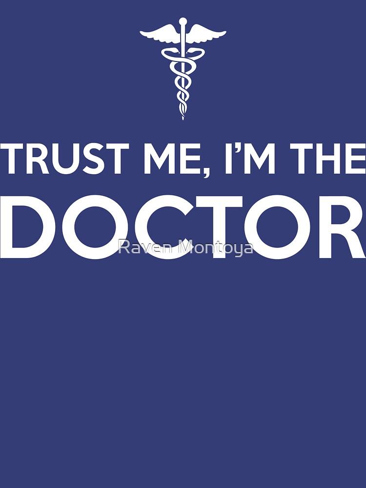 Trust me, I'm the Doctor by RavenMontoya