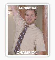 Minimum Champion! Sticker