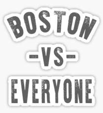 Boston Vs Everyone Sticker