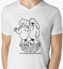 BORN TO DIE - WORLD IS A FUCK Men's V-Neck T-Shirt