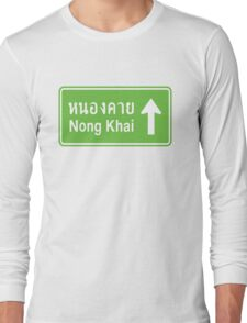 Nong Khai, Isaan, Thailand Ahead ⚠ Thai Traffic Sign ⚠ Long Sleeve T-Shirt