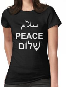 Peace Arabic Hebrew English Text Word Typography Womens Fitted T-Shirt