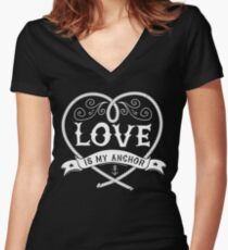 LOVE IS MY ANCHOR Women's Fitted V-Neck T-Shirt