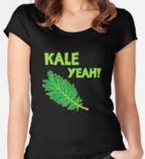 Kale Yeah! Funny quote about Kale. Women's Fitted Scoop T-Shirt