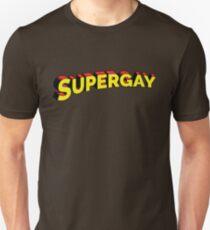 It's Supergay. Unisex T-Shirt