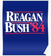 Reagan Bush '84 1984 Campaign Poster Poster
