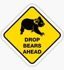 Drop bears ahead Sticker