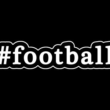 Football - Hashtag - Black & White de graphix