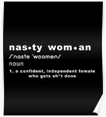 Nasty Woman Definition Poster
