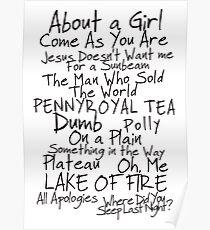 Nirvana Unplugged Set List [BLACK TEXT] Poster