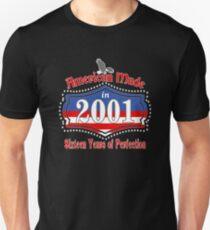 American Made in 2001 Sixteen Years 16th Birthday Unisex T-Shirt