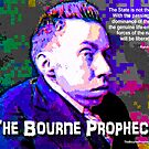 The Bourne Prophecy by EyeMagined