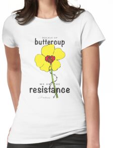Buttercup Resistance Womens Fitted T-Shirt