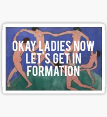 Dance into Formation Sticker