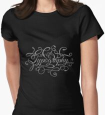 Typography on Typography Women's Fitted T-Shirt