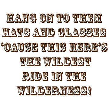 Wildest Ride in the Wilderness by itslikemusic