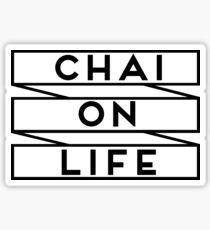 CHAI ON LIFE  Sticker