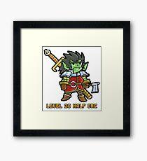 Level 20 Half Orc Framed Print