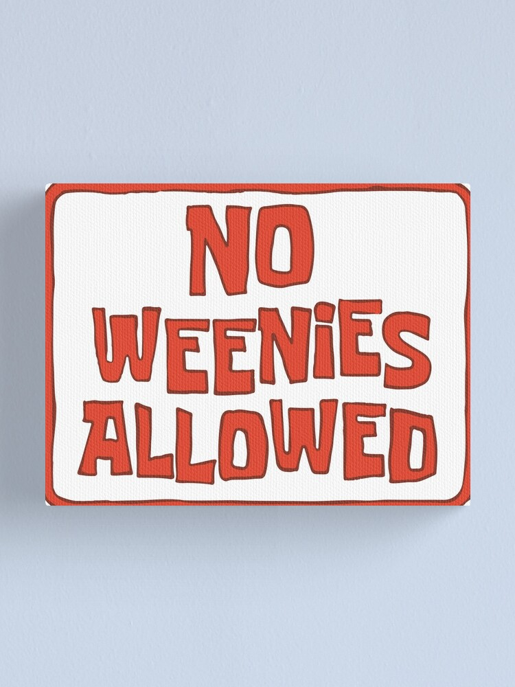 Alternate view of No Weenies Allowed - Spongebob Canvas Print