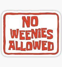 No Weenies Allowed - Spongebob Sticker