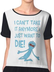 Rick and Morty – Mr Meeseeks Just Wants to Die! Chiffon Top