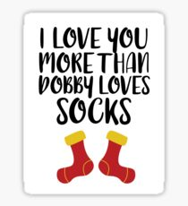 More Than Dobby Loves Socks Sticker