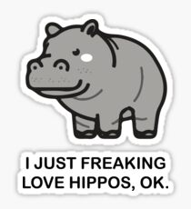 I Just Freaking Love Hippos Ok T-Shirt Funny Hippo Lovers Top Sticker