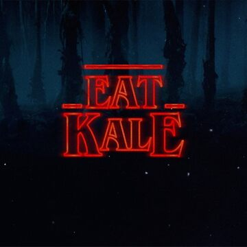 Stranger things eat kale  by negativepizza