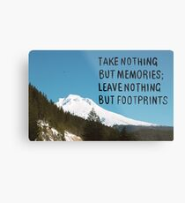Nothing But Footprints Quote Mt Hood Metal Print