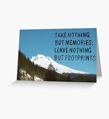 Nothing But Footprints Quote Mt Hood Greeting Card