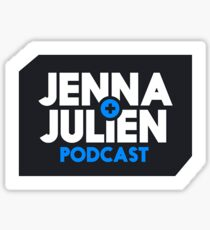 jenna julien podcast Sticker