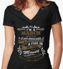 I'm a March woman shirt Women's Fitted V-Neck T-Shirt