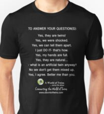 Answering Your Twins Questions - AWoT Unisex T-Shirt