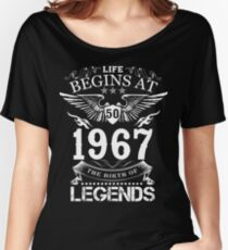Life Begins At 50 1967 The Birth Of Legends Women's Relaxed Fit T-Shirt