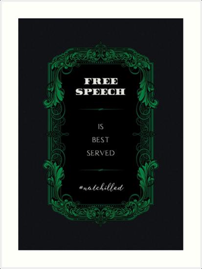 Free Speech Is Best Served Not Chilled by Deirdre Saoirse Moen