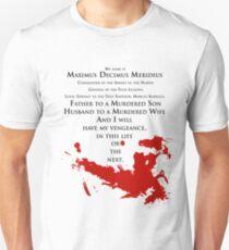 Gladiator - My name is Maximus Decimus Meridius... Unisex T-Shirt