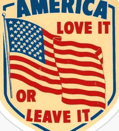 America Love it or Leave it Sticker