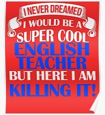 Be A Super Cool English Teacher  Poster