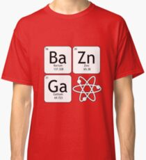 BaZinGa and Atom Classic T-Shirt