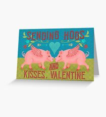 Funny Valentine's Day Cute Hogs Pig Pun Greeting Card