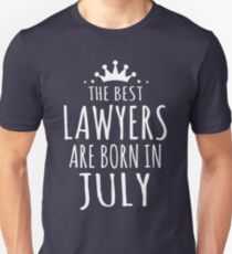 THE BEST LAWYERS ARE BORN IN JULY Unisex T-Shirt