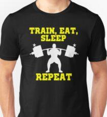 Train Sleep Eat Repeat personal trainer weight lift goals gym shirt T-Shirt