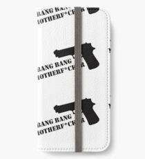 Bang Bang  iPhone Wallet/Case/Skin