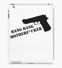 Bang Bang  iPad Case/Skin
