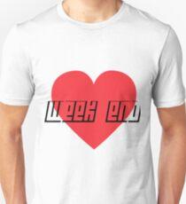 Love Week end Unisex T-Shirt