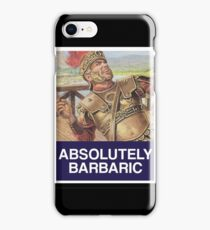 ABSOLUTELY BARBARIC (MEME - OBEY) iPhone Case/Skin