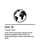 Travel Definition - World - Globe - Adventure by yayandrea