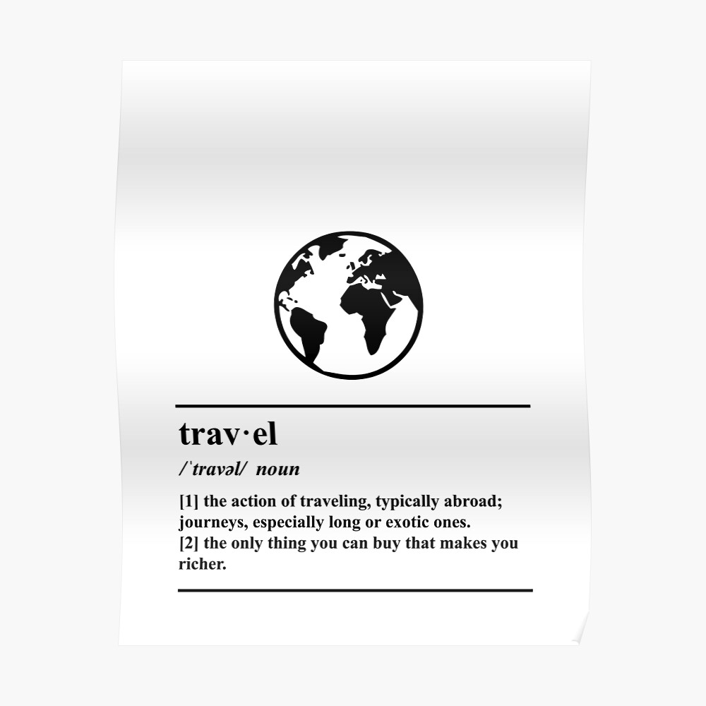 """""""Travel Definition - World - Globe - Adventure"""" Poster by ..."""